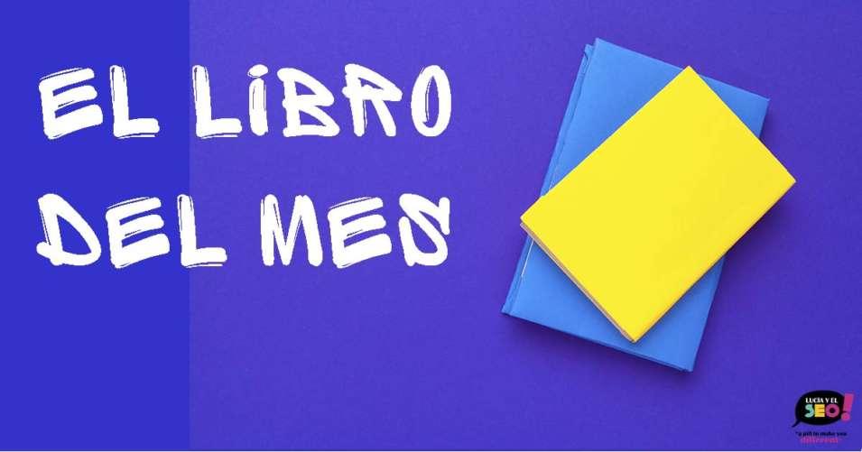 Lucia y el SEO - Libro del mes