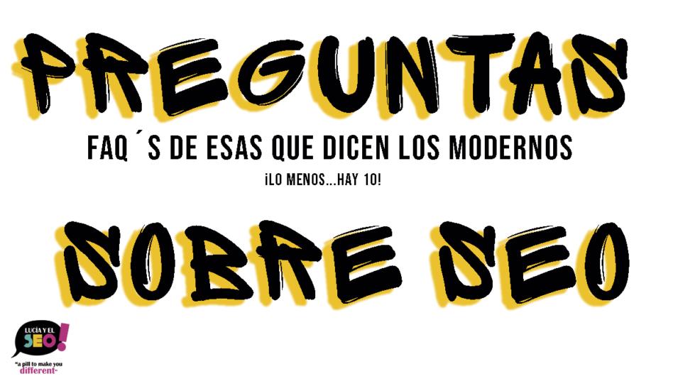Lucía y el SEO - 10 preguntas imprescindibles sobre posicionamiento web
