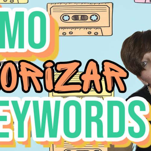 Cómo priorizar palabras clave en un keyword research
