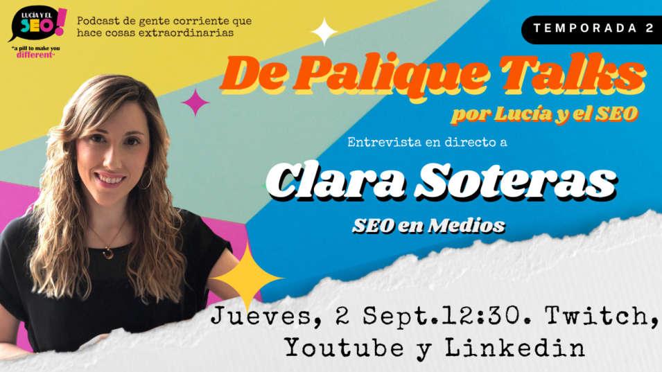 Lucía y el SEO - Lucía y el SEO talks Ep.1 Temp.2- CLARA SOTERAS, CÓMO HACER seo EN MEDIOS