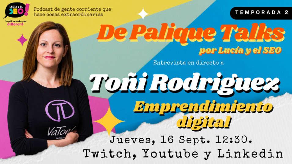 Lucía y el SEO - LUCÍA Y EL SEO TALKS EP.3 TEMP.2- Toñi Rodríguez: Digitalizacion del sector agroalimentario y emprendimiento en zonas rurales.